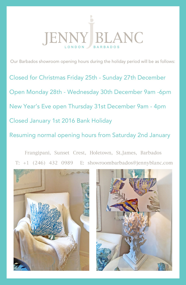 Jenny Blanc Blog -  The Barbados Showroom Christmas Opening Hours