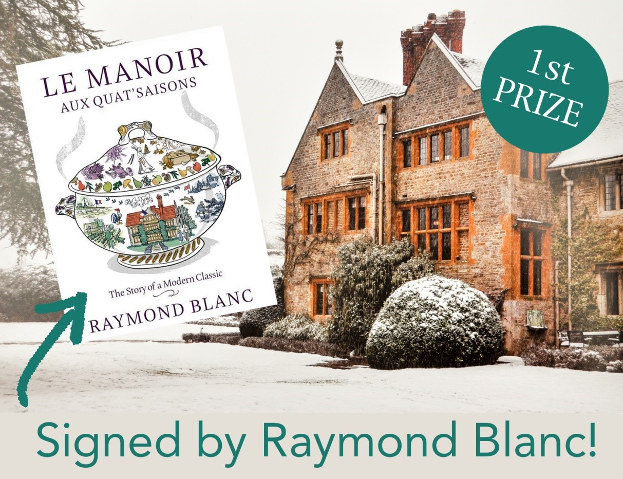 Jenny Blanc Blog - First Prize - Signed Book by Raymond Blanc 2018